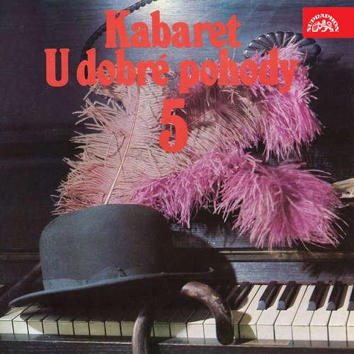 Audiokniha Kabaret U dobré pohody 5 - Alex Alstone - Svatopluk Beneš