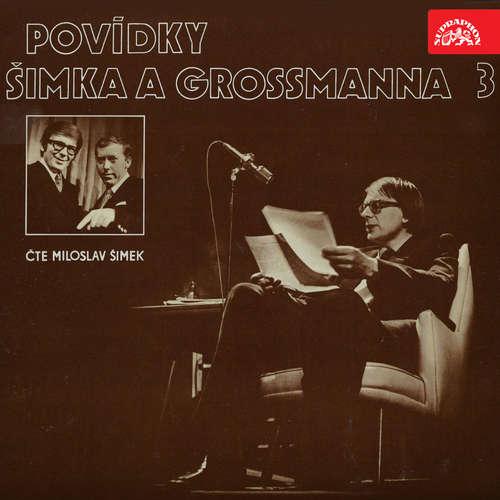 Audiokniha Povídky Šimka a Grossmanna 3 - Miloslav Šimek - Miloslav Šimek