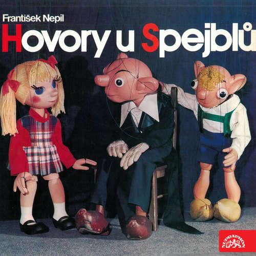 Audiokniha Hovory u Spejblů - František Nepil - Miloš Kirschner