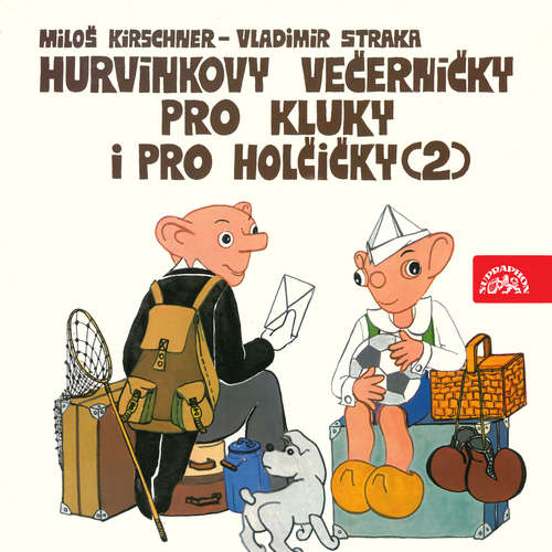 Audiokniha Hurvínkovy večerníčky pro kluky a pro holčičky 2 - Miloš Kirschner - Miroslav Černý