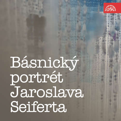 Audiokniha Básnický portrét Jaroslava Seiferta - Jaroslav Seifert - Jaromír Spal