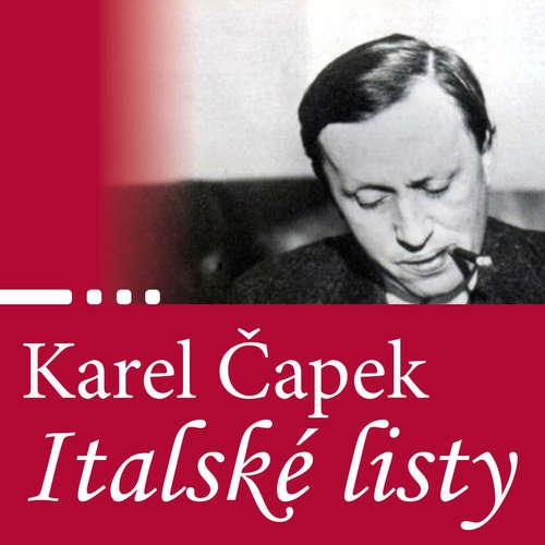 Audiokniha Italské listy - Karel Čapek - Antonín Kaška