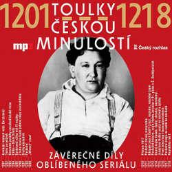 Audiokniha Toulky českou minulostí 1201–1218 - Josef Veselý - Iva Valešová