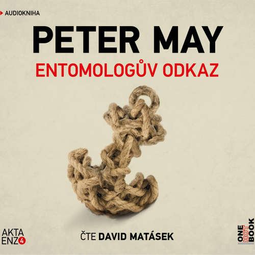 Audiokniha Entomologův odkaz - Peter May - David Matásek