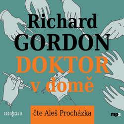 Audiokniha Doktor v domě - Richard Gordon - Aleš Procházka