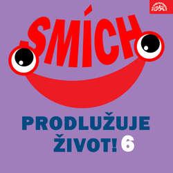 Audiokniha Smích prodlužuje život! 6 - Jiří Grossmann - Josef Beyvl
