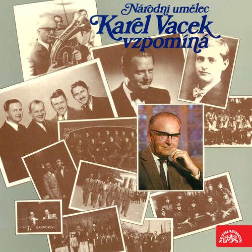 Národní umělec Karel Vacek vzpomíná