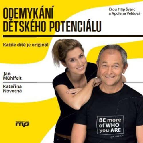 Audiokniha Odemykání dětského potenciálu - Jan Mühlfeit - Filip Švarc