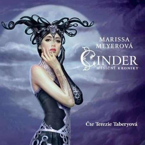 Audiokniha Cinder - Měsíční kroniky - Marissa Meyerová - Terezie Taberyová