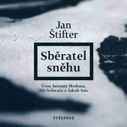 Audiokniha Sběratel sněhu  - Jan Štifter - Jaromír Meduna