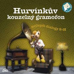 Audiokniha Hurvínkův kouzelný gramofon - Denisa Kirschnerová - Miloš Kirschner