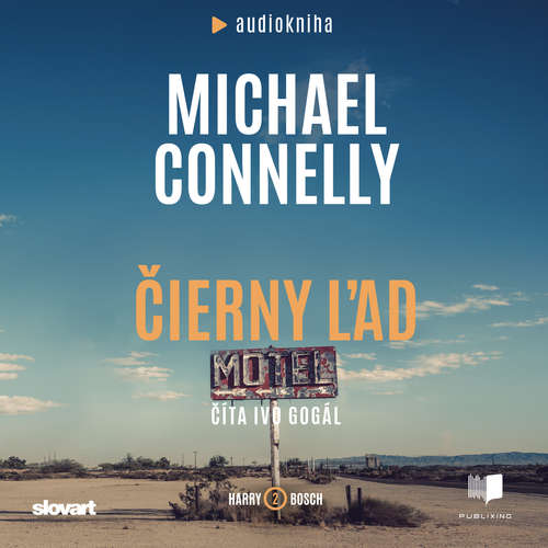 Audiokniha Čierny ľad - Michael Connelly - Ivo Gogál