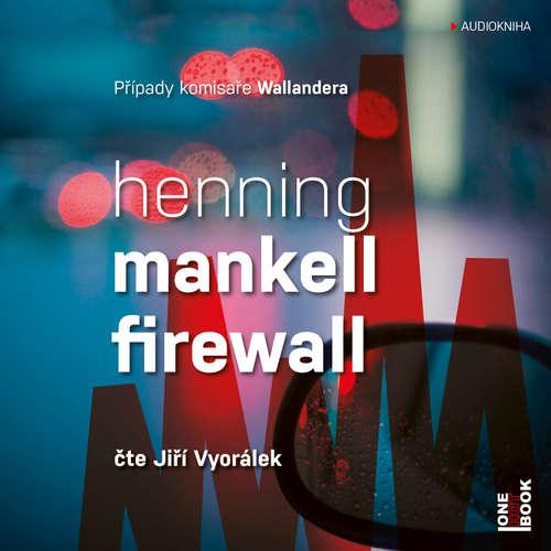 Audiokniha Firewall - Henning Mankell - Jiří Vyorálek