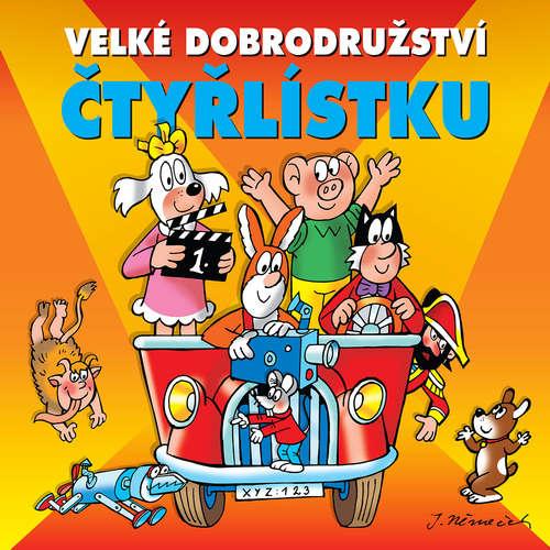 Audiokniha Velké dobrodružství Čtyřlístku - Jaroslav Němeček - Tereza Bebarová