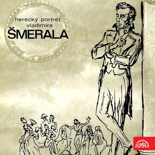 Herecký portrét Vladimíra Šmerala