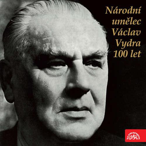 Audiokniha Národní umělec Václav Vydra 100 let - Maxim Gorkij - Václav Vydra