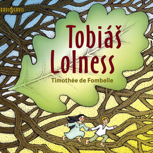 Audiokniha Tobiáš Lolness - Timothée de Fombelle - Jiří Lábus