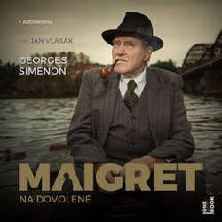 Audiokniha Maigret na dovolené - Georges Simenon - Jan Vlasák