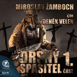 Audiokniha Drsný spasitel 1 - Miroslav Žamboch - Zdeněk Velen