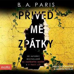 Audiokniha Přiveď mě zpátky - B. A. Paris - Tereza Dočkalová