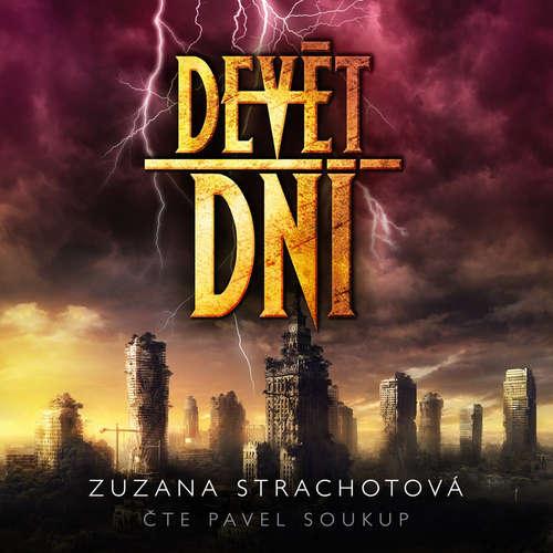 Audiokniha Devět dní - Zuzana Strachotová - Pavel Soukup