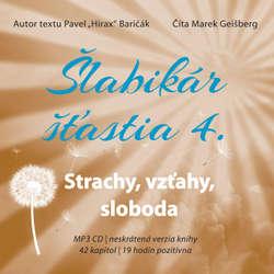 Audiokniha Šlabikár šťastia 4 - Pavel Hirax Baričák - Marek Geišberg