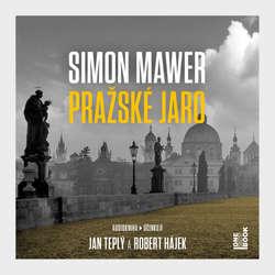 Audiokniha Pražské jaro - Simon Mawer - Robert Hájek