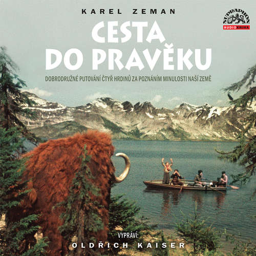 Audiokniha Cesta do pravěku - Karel Zeman - Oldřich Kaiser