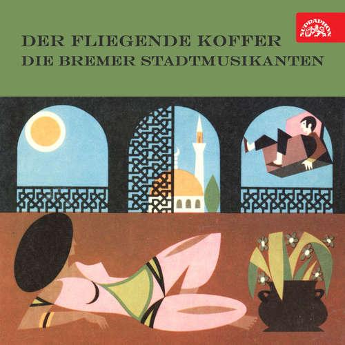Audiokniha Der fliegende Koffer / Die Bremer Stadtmusikanten -  národní pohádka - Irma Münch