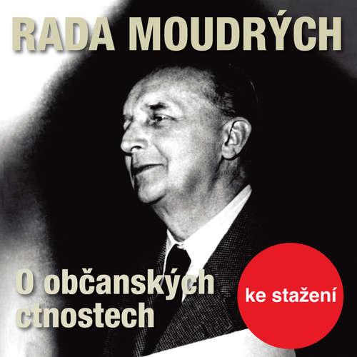 Audiokniha Rada moudrých - O občanských ctnostech - Dita Skálová - Josef Langmiler