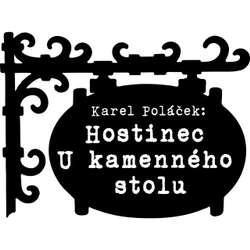 Audiokniha Hostinec U kamenného stolu - Karel Poláček - Antonín Jedlička