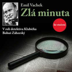 Audiokniha Zlá minuta - Emil Vachek - Jaroslava Drmlová