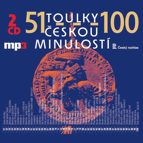 Audiokniha Toulky českou minulostí 51-75 - Josef Veselý - František Derfler