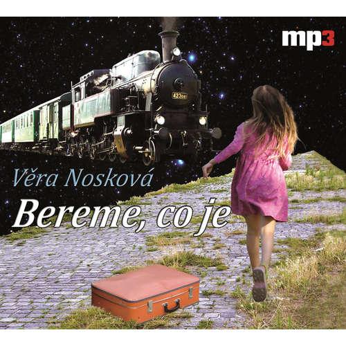 Audiokniha Bereme, co je - Věra Nosková - Lenka Vodičková
