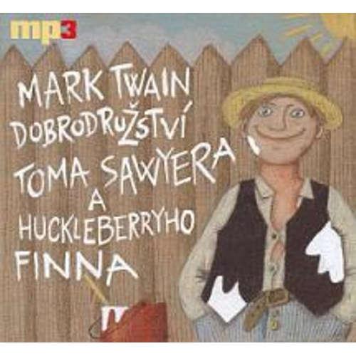Audiokniha Dobrodružství Toma Sawyera a Huckelberryho Finna - Mark Twain - Tomáš Töpfer