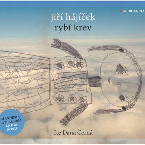 Audiokniha Rybí krev - Jiří Hájíček - Dana Černá