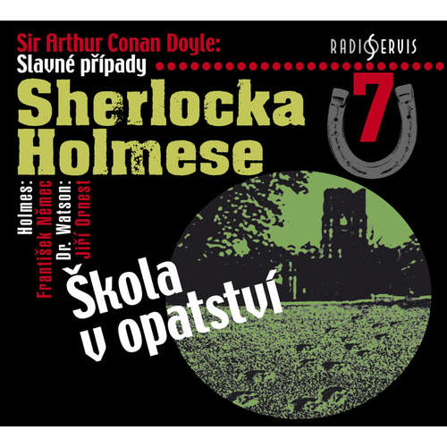 Audiokniha Slavné případy Sherlocka Holmese 7 - Arthur Conan Doyle - Petr Pelzer