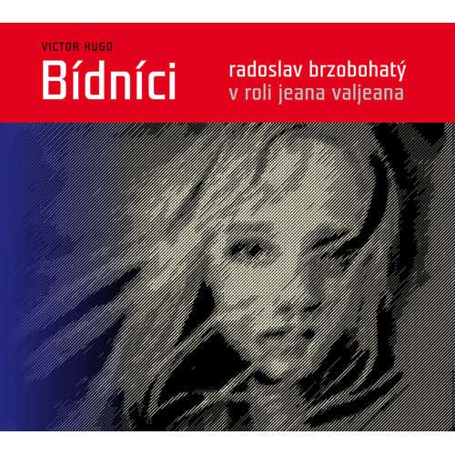 Audiokniha Bídníci - Victor Hugo - Vladimír Brabec