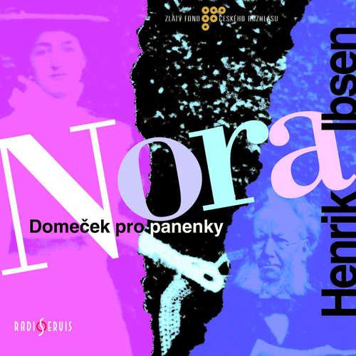 Audiokniha Nora/Domeček pro panenky - Henrik Ibsen - Boris Rösner