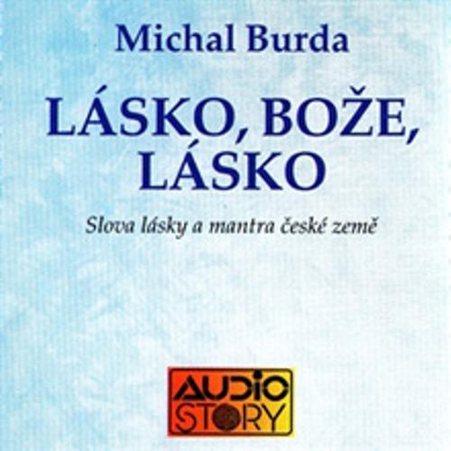 Lásko, Bože lásko - Michal Burda (Audiokniha)