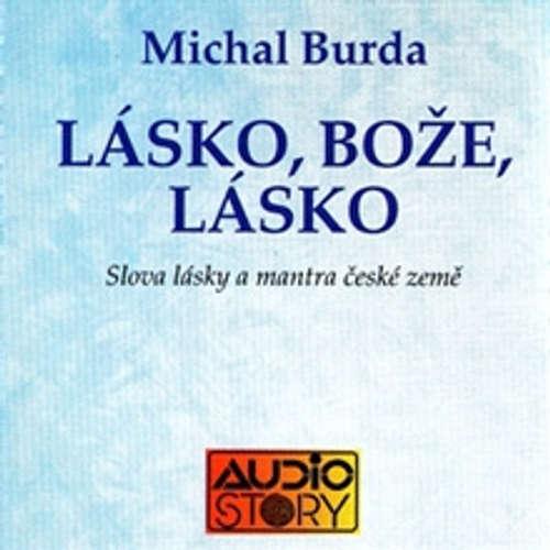Audiokniha Lásko, Bože lásko - Michal Burda - Michal Burda