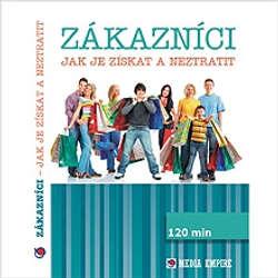 Audiokniha Zákazníci - jak je získat a neztratit - Dan Miller - Michal Kudela