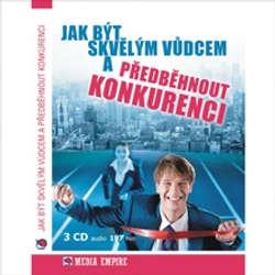 Audiokniha Jak být skvělým vůdcem a předběhnout konkurenci - Dan Miller - Věra Vojtková