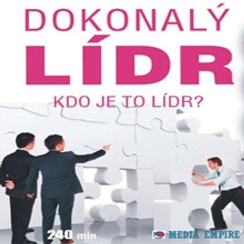 Audiokniha Dokonalý lídr - Dan Miller - Věra Vojtková