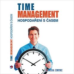Time Management - hospodaření s časem - Dan Miller (Audiokniha)