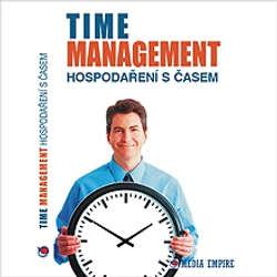 Audiokniha Time Management - hospodaření s časem - Dan Miller - Věra Vojtková