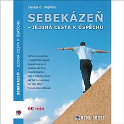 Audiokniha Sebekázeň - jediná cesta k úspěchu - Claudie Hopkins - Vítězslav Kryške