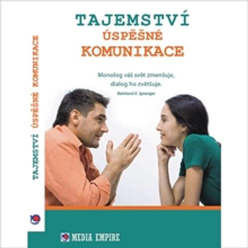 Audiokniha Tajemství úspěšné komunikace - Dan Miller - Michal Kudela
