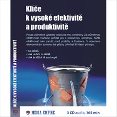 Klíče k vysoké efektivitě a produktivitě - Dan Miller (Audiokniha)