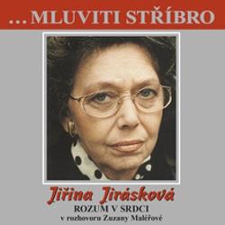 Mluviti stříbro - Vzpomínkové vyprávění - Jiřina Jirásková (Audiokniha)